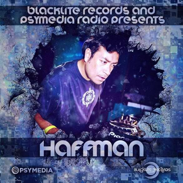 Blacklite Records' Haffman first Exclusive Psymedia Mix